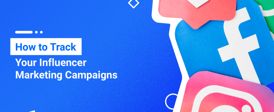 Blog-Post-How-to-Track-Your-Influencer-Marketing-Campaigns-880x360.png