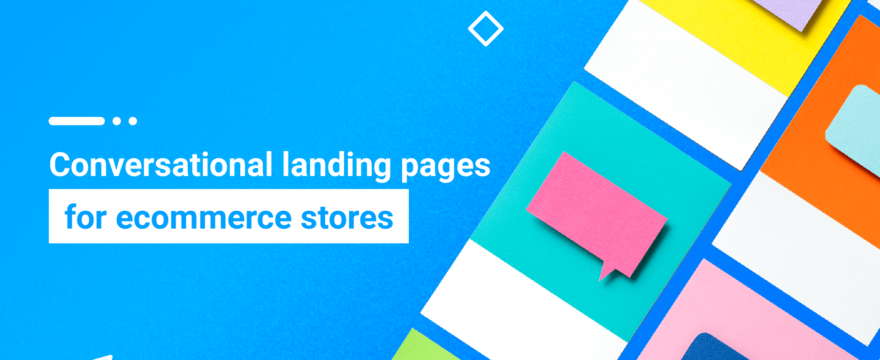 Blog-Post-Conversational-landing-pages-for-ecommerce-stores-880x360.png