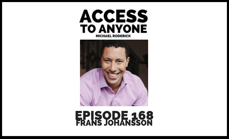 access-to-anyone-shownotes-FRANS-JOHANSSON.jpg