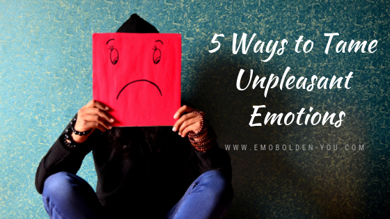 5 Ways to Tame Unpleasant Emotions. Therapy near St. Paul, Minnesota.