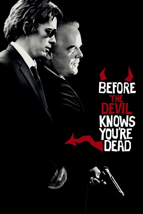 2007 Before The Devil Knows Your Dead.jpg