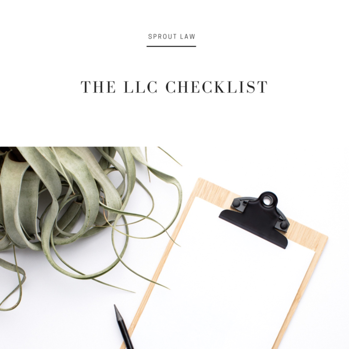 The LLC Checklist - A downloadable guide to start your company