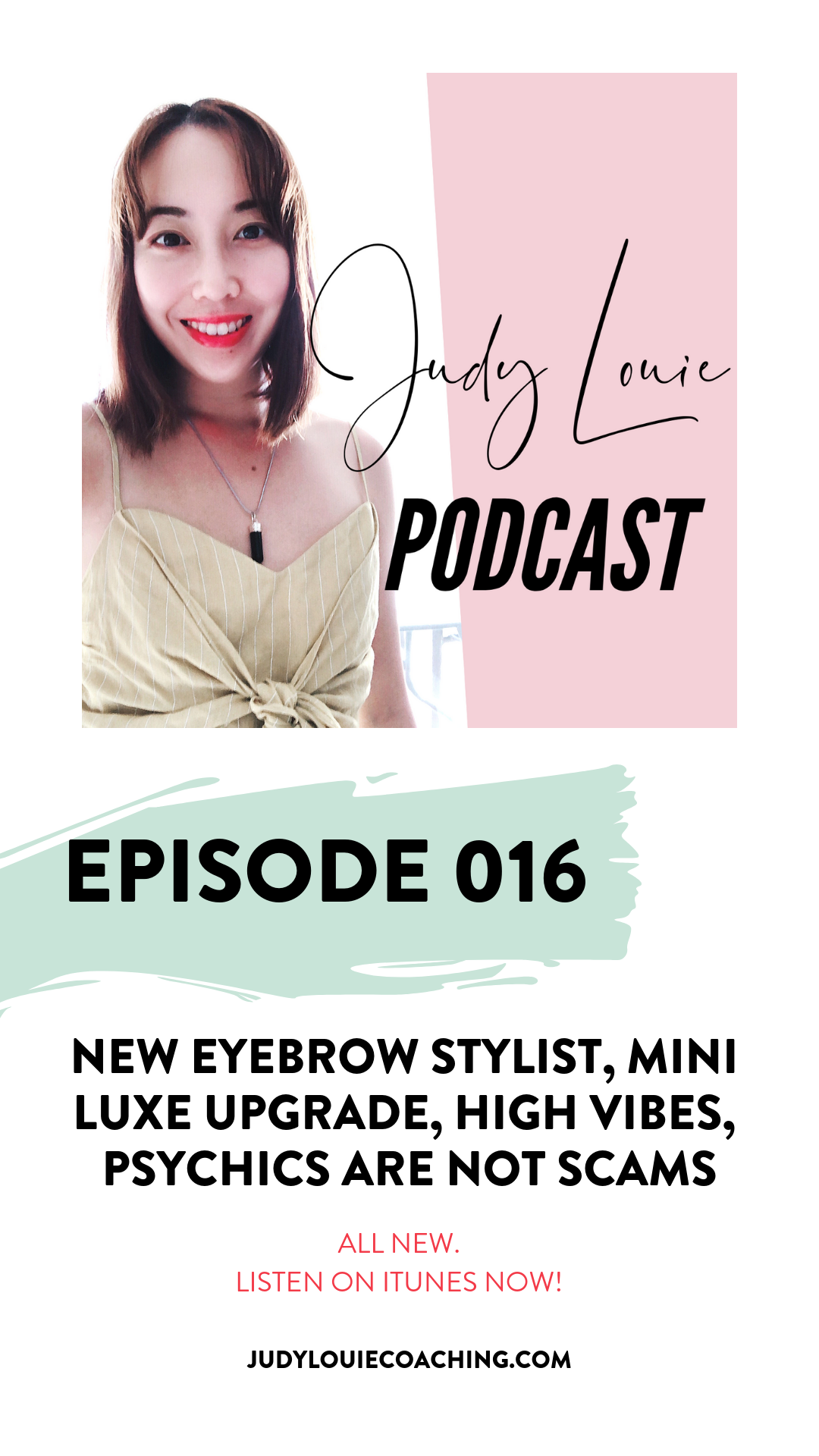 judy louie podcast - high vibes and psychics ep016.png