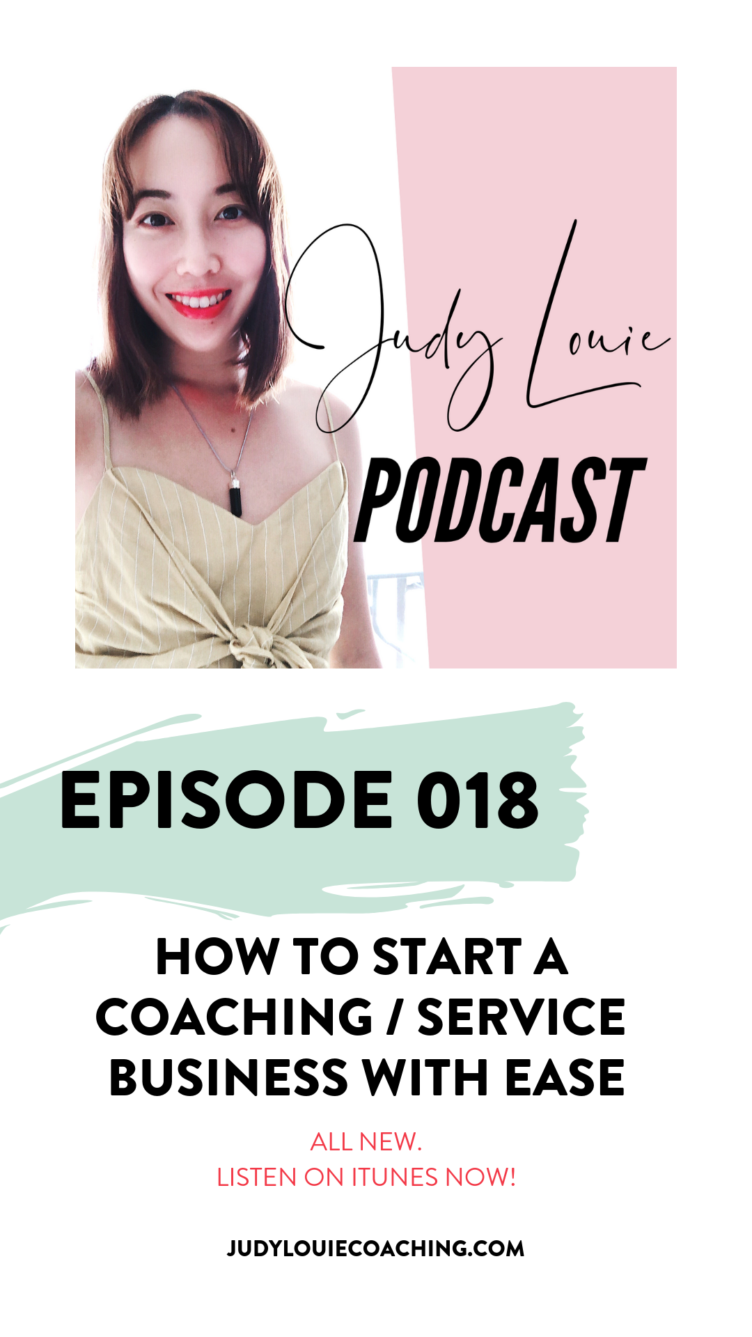 judy louie podcast - start a coaching business- ep018.png