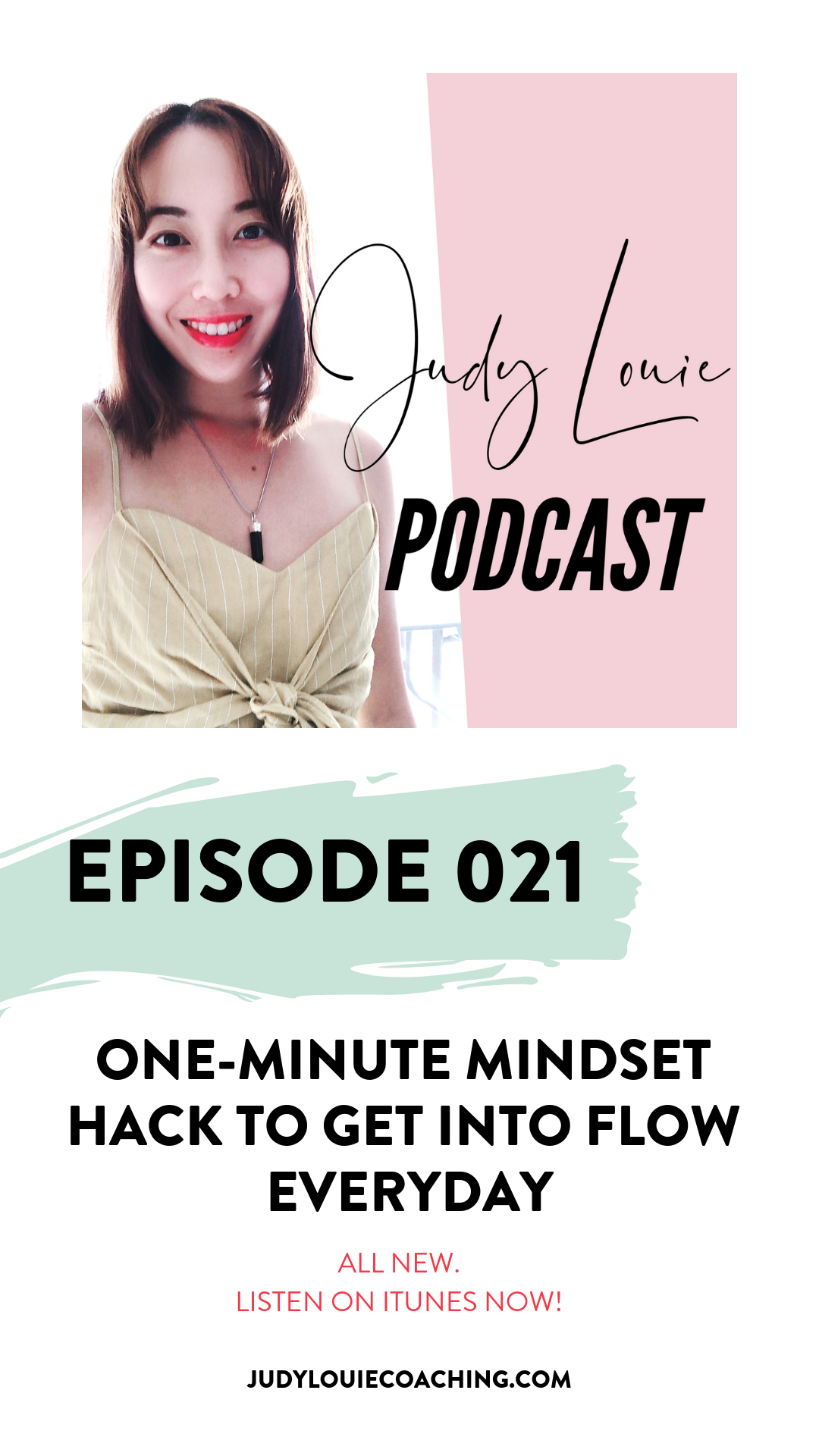 judy louie podcast - mindset hack - ep021.png