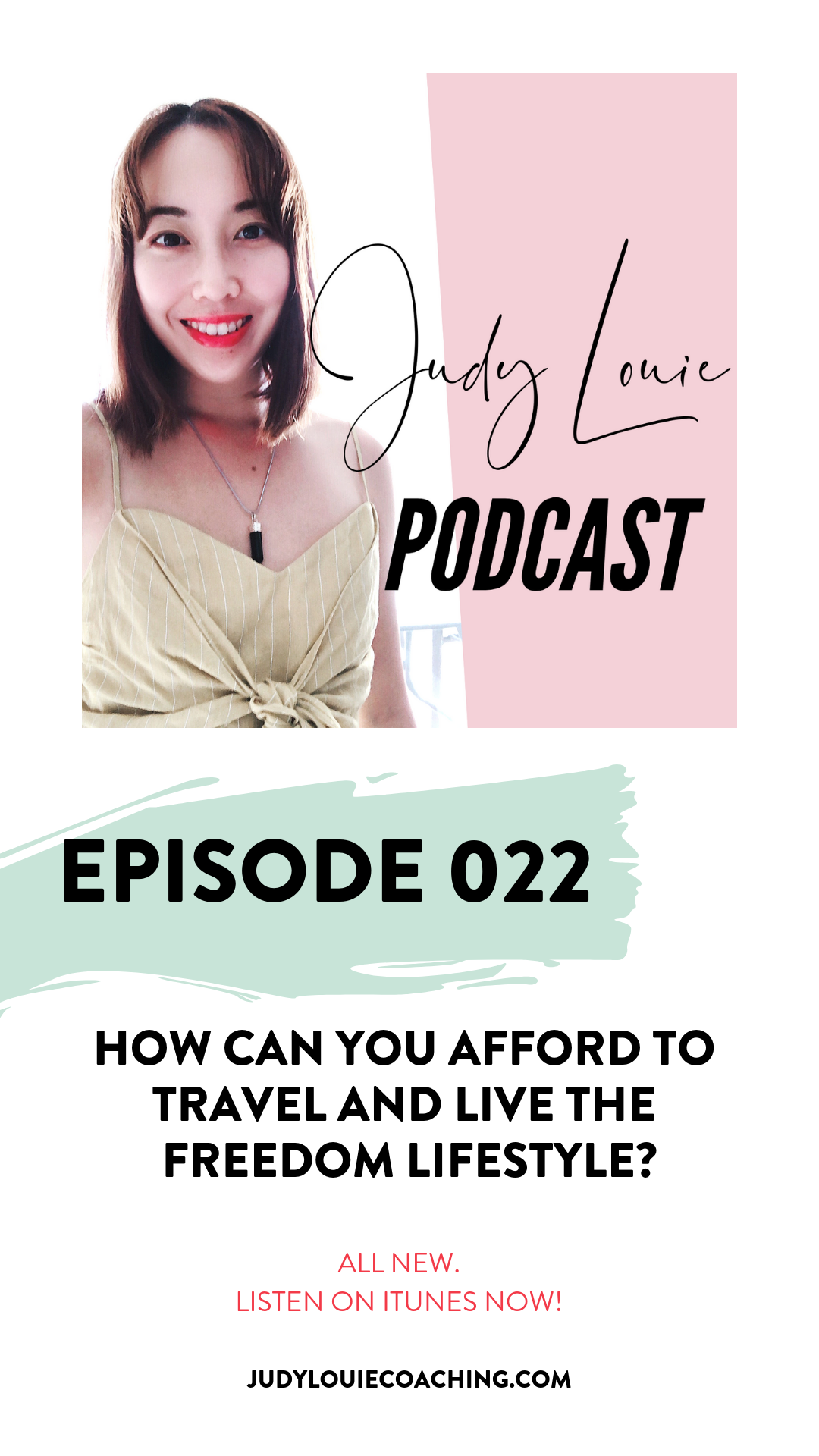 judy louie podcast - freedom lifestyle - ep022.png