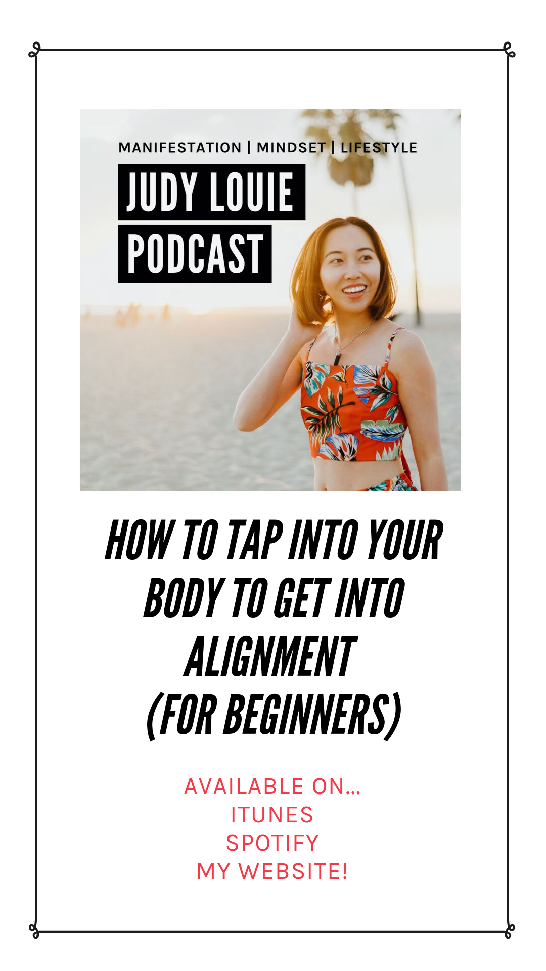 judy louie podcast - body alignment.png