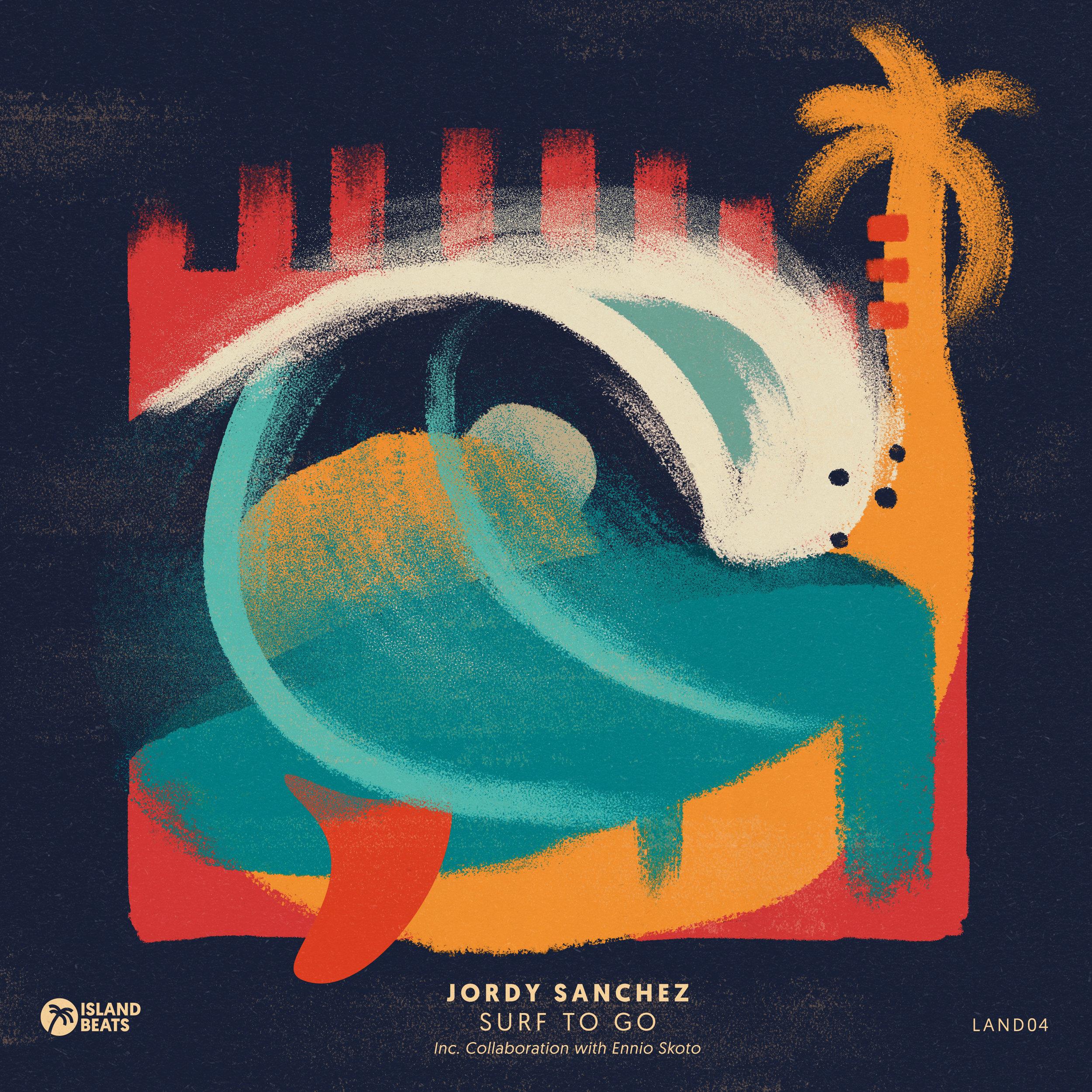 Jordy Sánchez - Surf To Go - Inc. Collaboration with Ennio Skoto