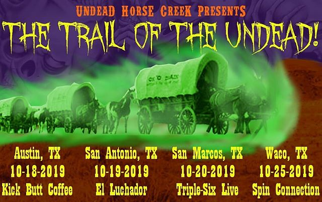 "Hittin' the trail w/ @deadweight_satx for three days!  THEN... playin' w/ an overflowin' trick-er-treat sack o' bands fer one ""final"" show at @spinconnection in Waco.  Catch us where you can! *Free UnDead Horse Creek posters if you show up dressed as an undead outlaw! . . . #trailoftheundead #undeadhorsecreek #udhc #dhctx #spookyshows #livemusic #texasmusic #hardenedwesternmusic #undead #spookytexas #halloweenshow #halloweentour #minitour #deadweightsatx"