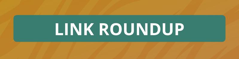 Link Roundup Header.png