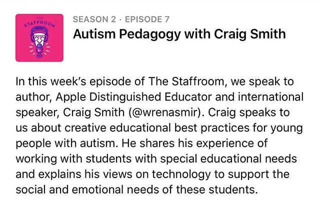 Excellent episode on autism in education with the great @wrenasmir  aka Craig Smith! 🎧
