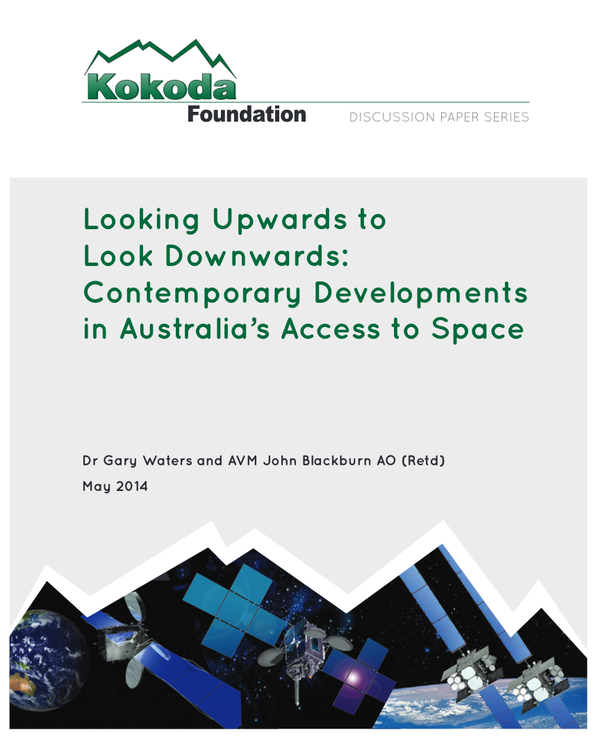 This Report summarises the findings of a Kokoda Foundation workshop in March 2014 - The Report sought to develop an understanding of the progress made on Australia's Satellite Utilisation Policy, released in April 2013. The workshop was the first time for some years where the Department of Defence, civilian government agencies (including the Department of Industry, the Department of Foreign Affairs and Trade, Bureau of Meteorology and Geosciences Australia), commercial organisations and Academia had come together to discuss the major Space policy issues facing Australia.Download the Report