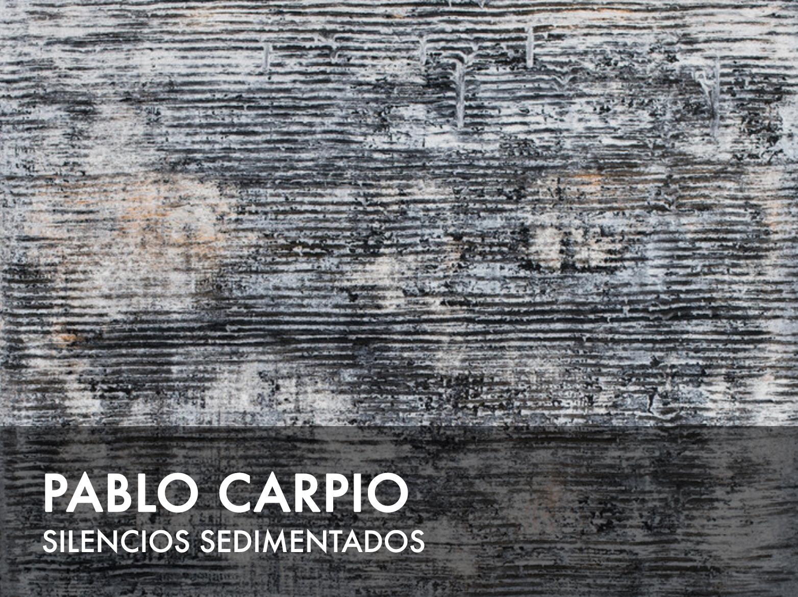 pablo_carpio_silencios_sedimentados