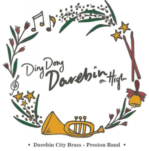 """2016 – """"Ding Dong Darebin on High"""" Christmas CD.   - Track Listing:Coventry Christmas,Christmas Song, Deck the Halls, Santa Claus is Coming to Town, Little Drummer Boy, Midnight Sleighride, Carol of the Bells, O Holy Night, Rockin' Around the Christmas Tree, White Christmas, Gaudete and O Come All Ye Faithful."""