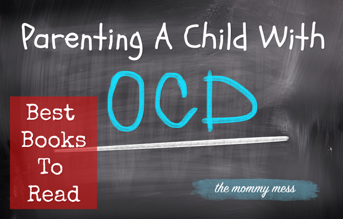 Parenting A Child With OCD: Best Books to Read!