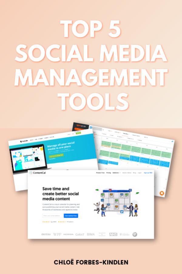 Chloe Forbes-Kindlen Top 5 Social Media Management Tools 2019 piN.png