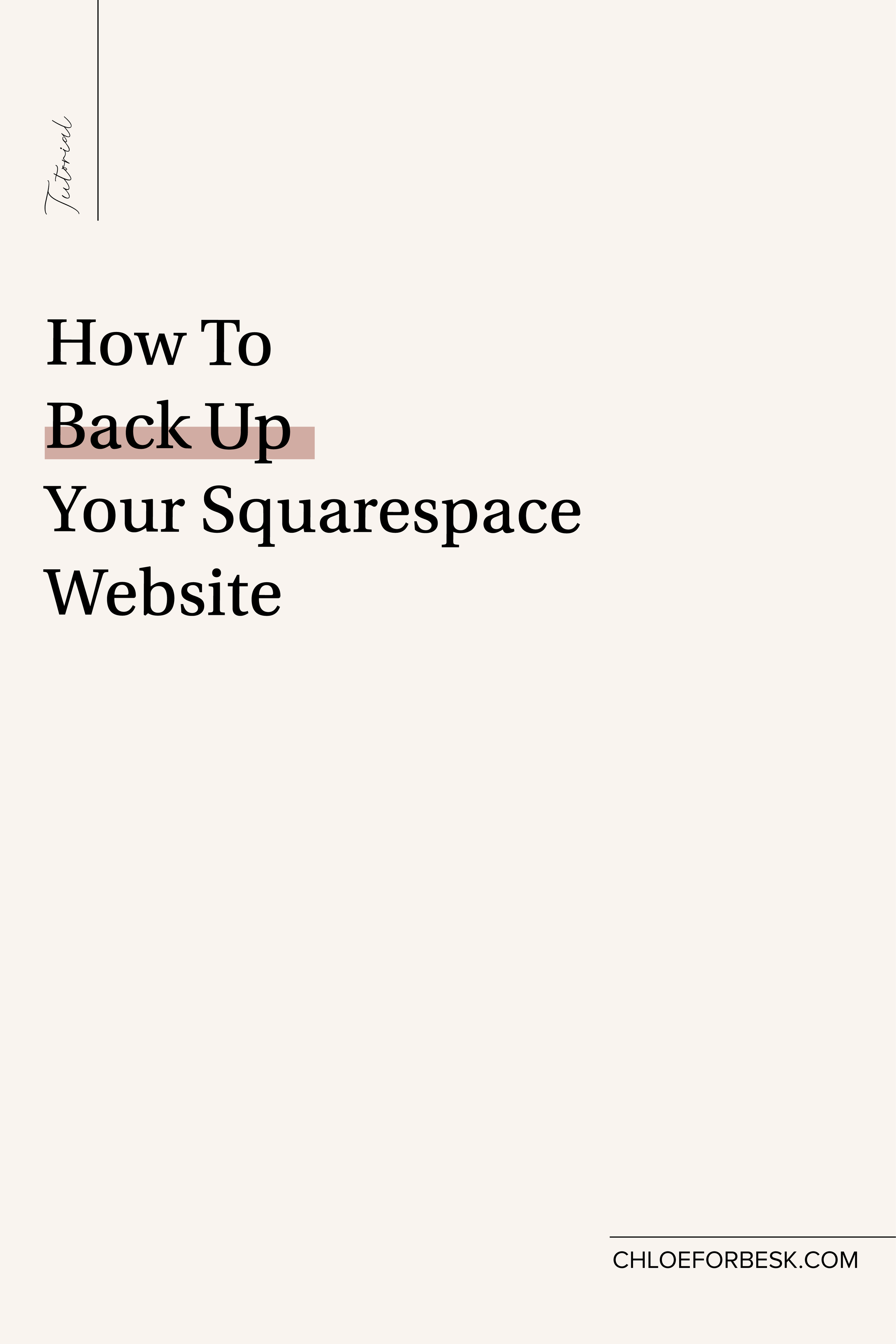 How To Back Up Your Squarespace Website-02.png