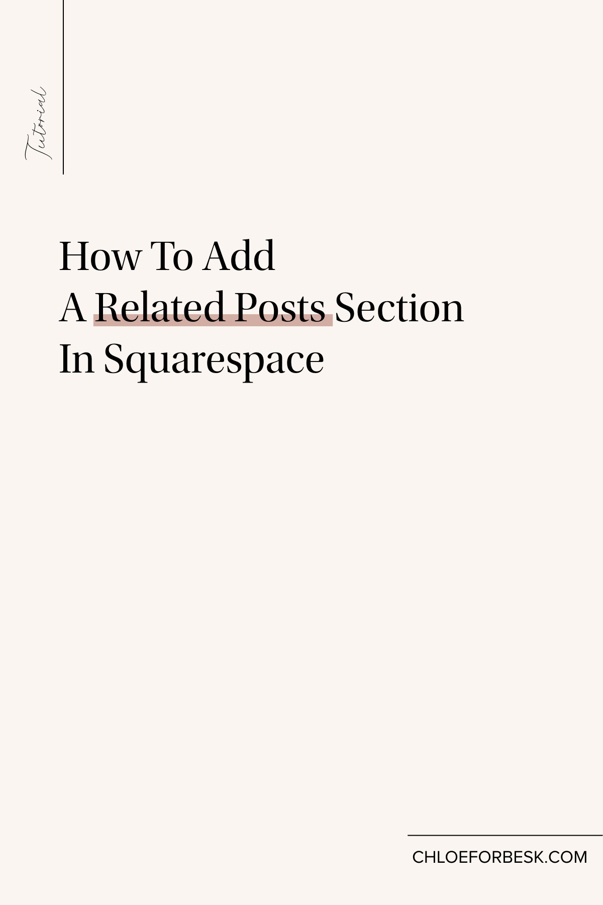 How To Add  A Related Posts Section In Squarespace.002.jpeg