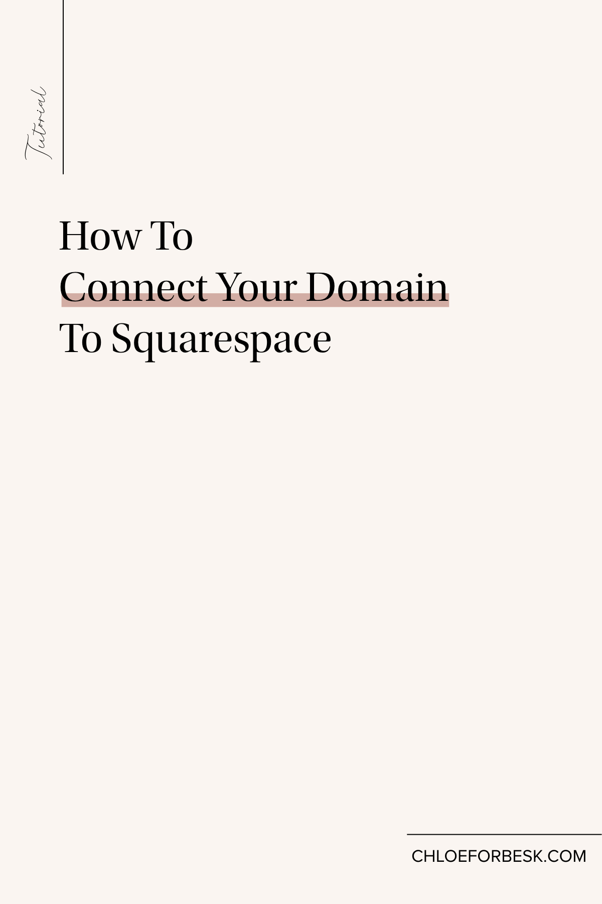How To  Connect Your Domain To Squarespace.001.jpeg