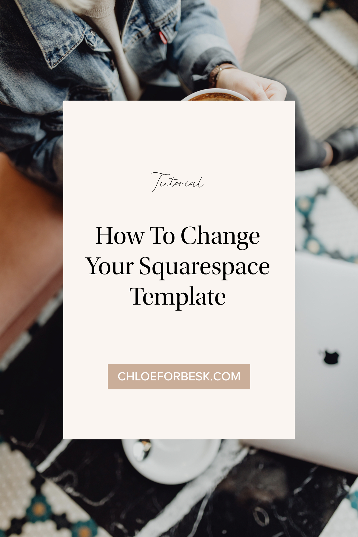 How To Change Your Squarespace Template.001.jpeg