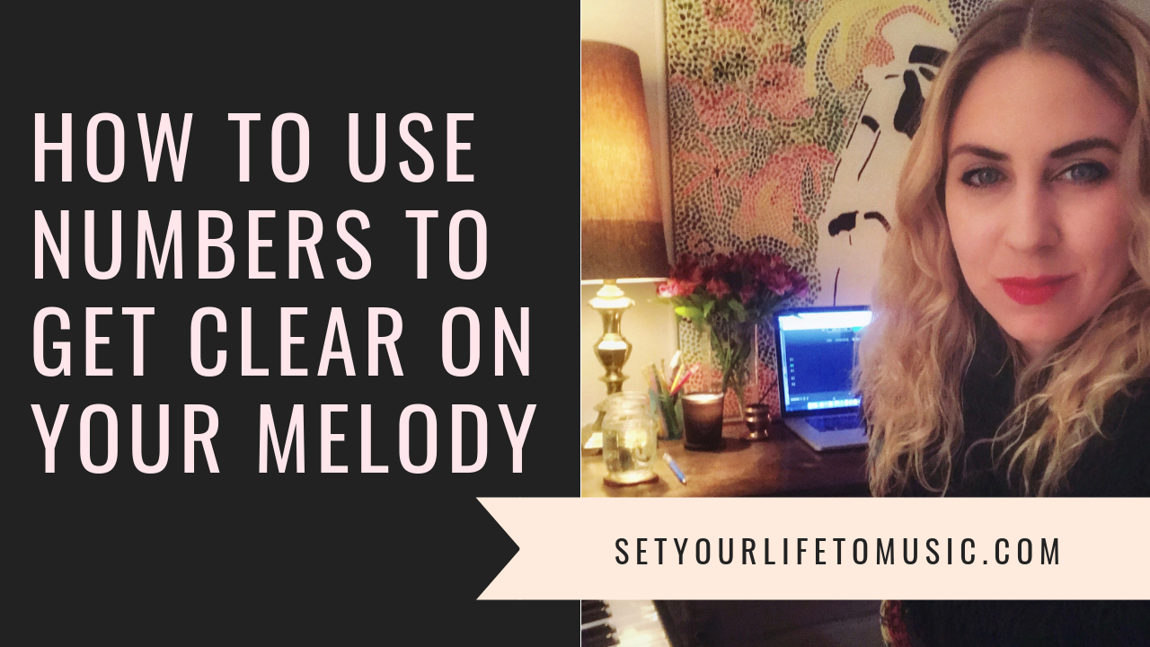 How+To+Use+Numbers+To+Get+Clear+On+Your+Melody_MaryAlouette.png