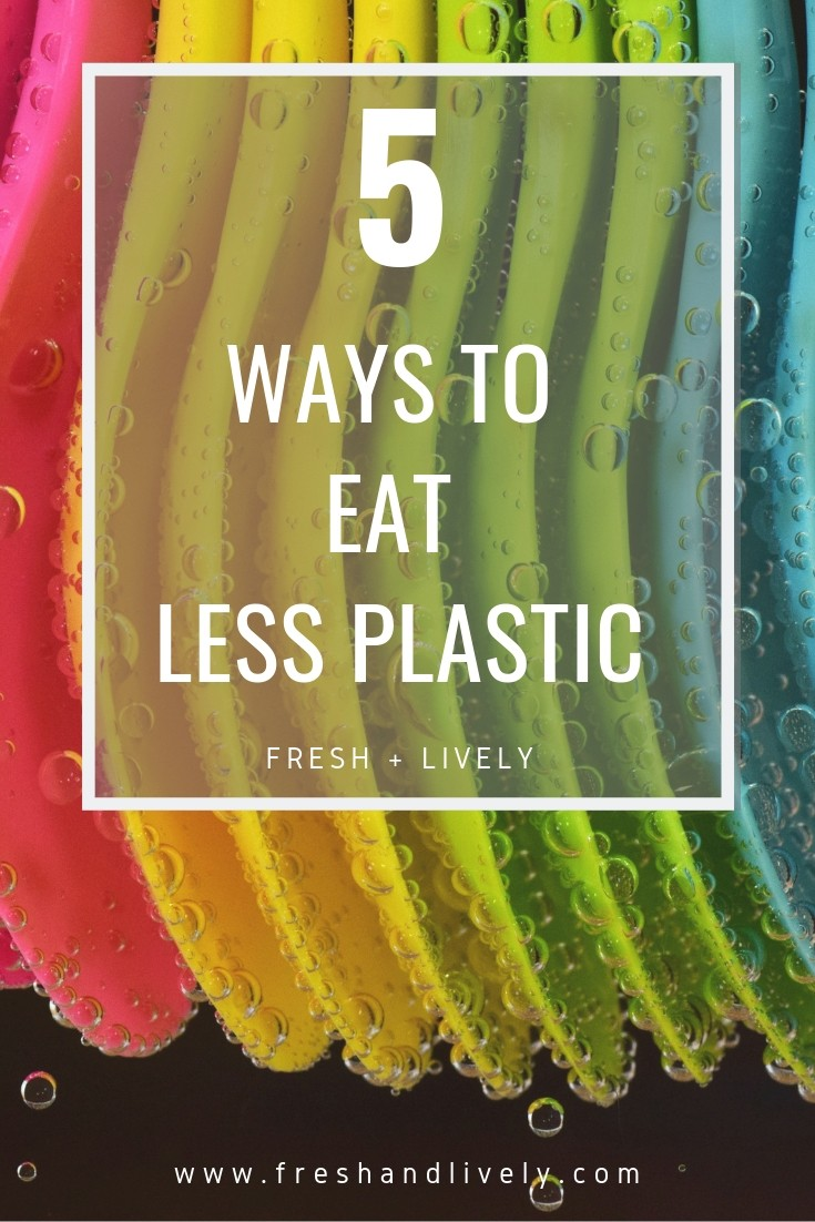 Reduce waste and eat less plastic in your food with these 5 tips! #sustainability #waste #use #inthehome #ideas