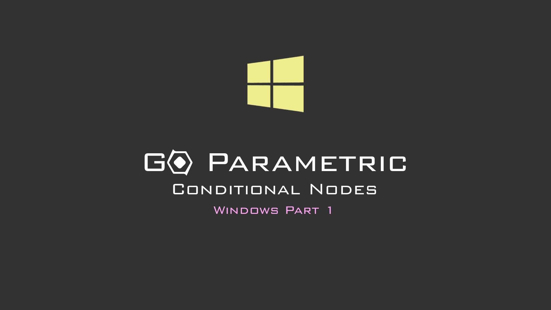 Go Parametric_Conditional_Nodes_Pt1.jpg