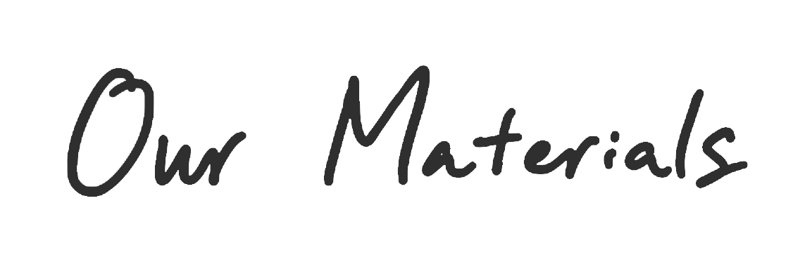 OurMaterials.png