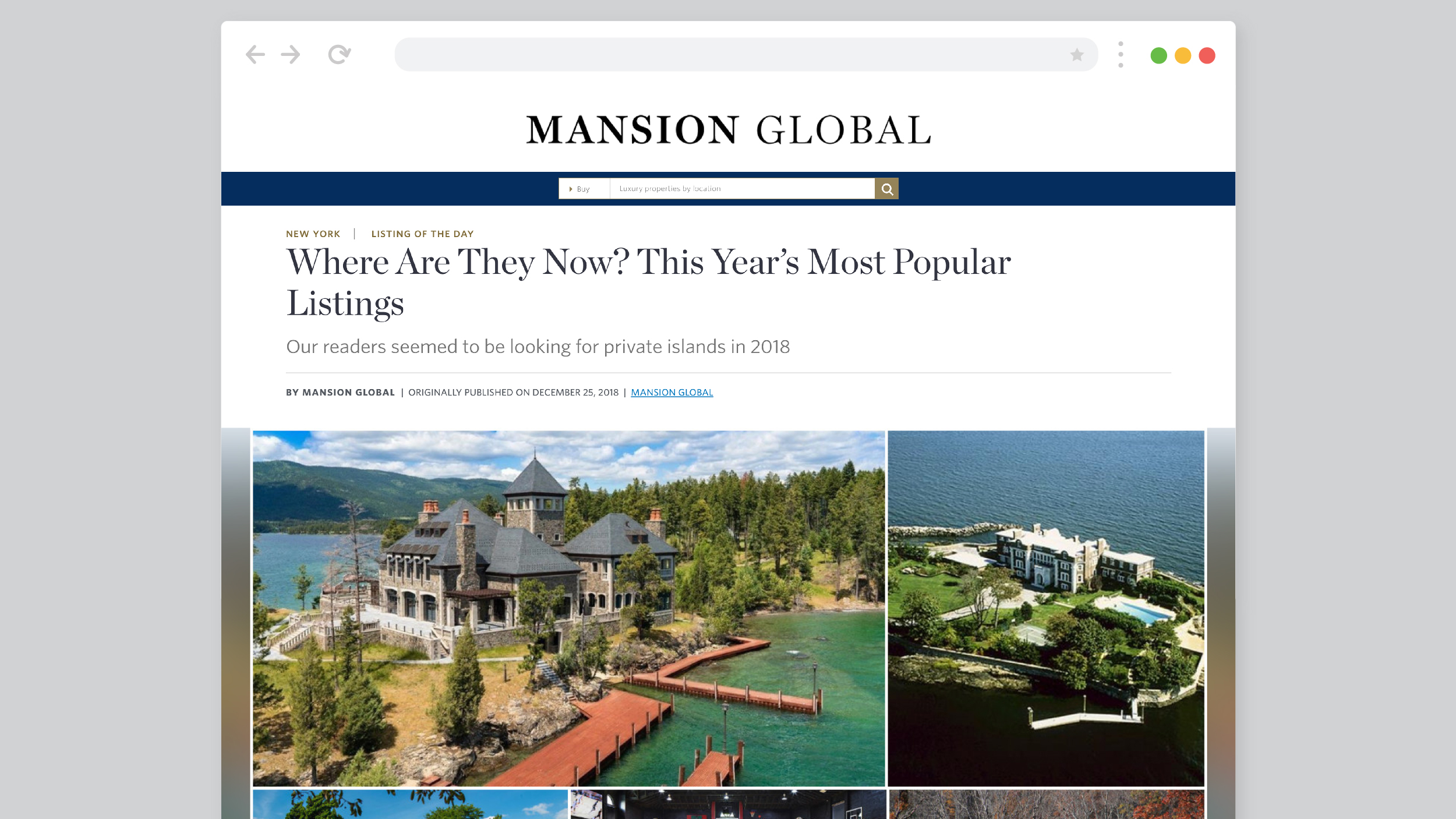 We secured the placement of Mansion Global's Top Residential Real Estate Listing in the World in 2018. -