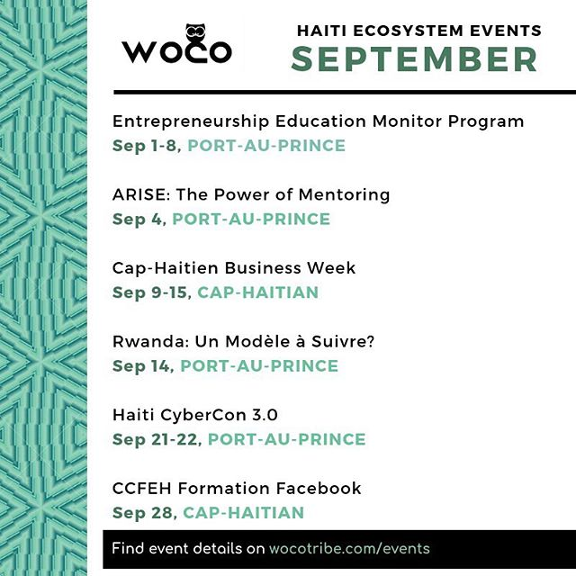 Another month with 10+ major events for Haiti's innovation ecosystem - how will you get involved? -  @banjht @marcalainb @haitianbusinesses @arise_projectforhumanity @ccfeh @haiticybercon