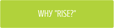 Why RISE?
