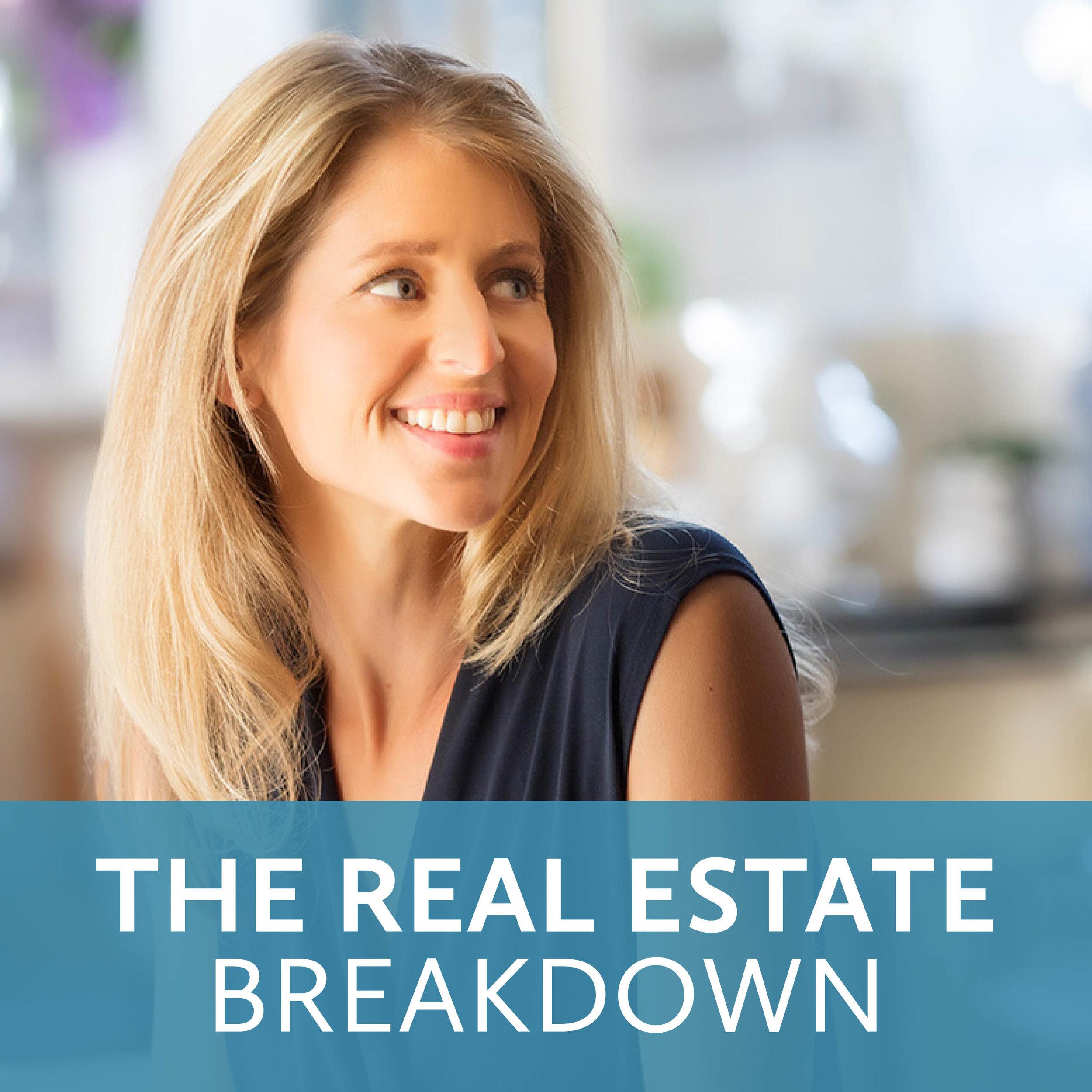 The Real Estate Breakdown