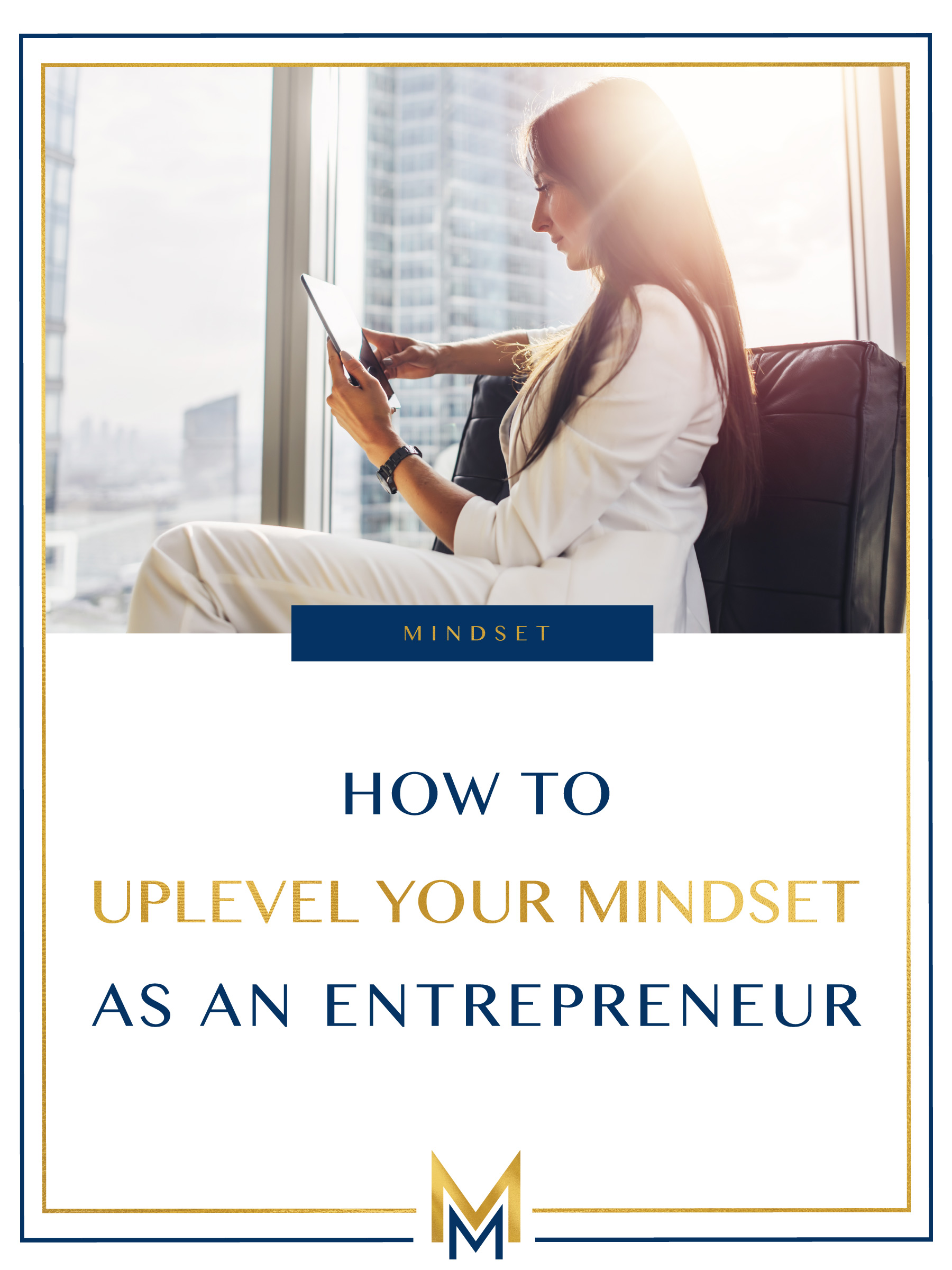 How-to-uplevel-your-mindset-as-an-entrepreneur.jpg