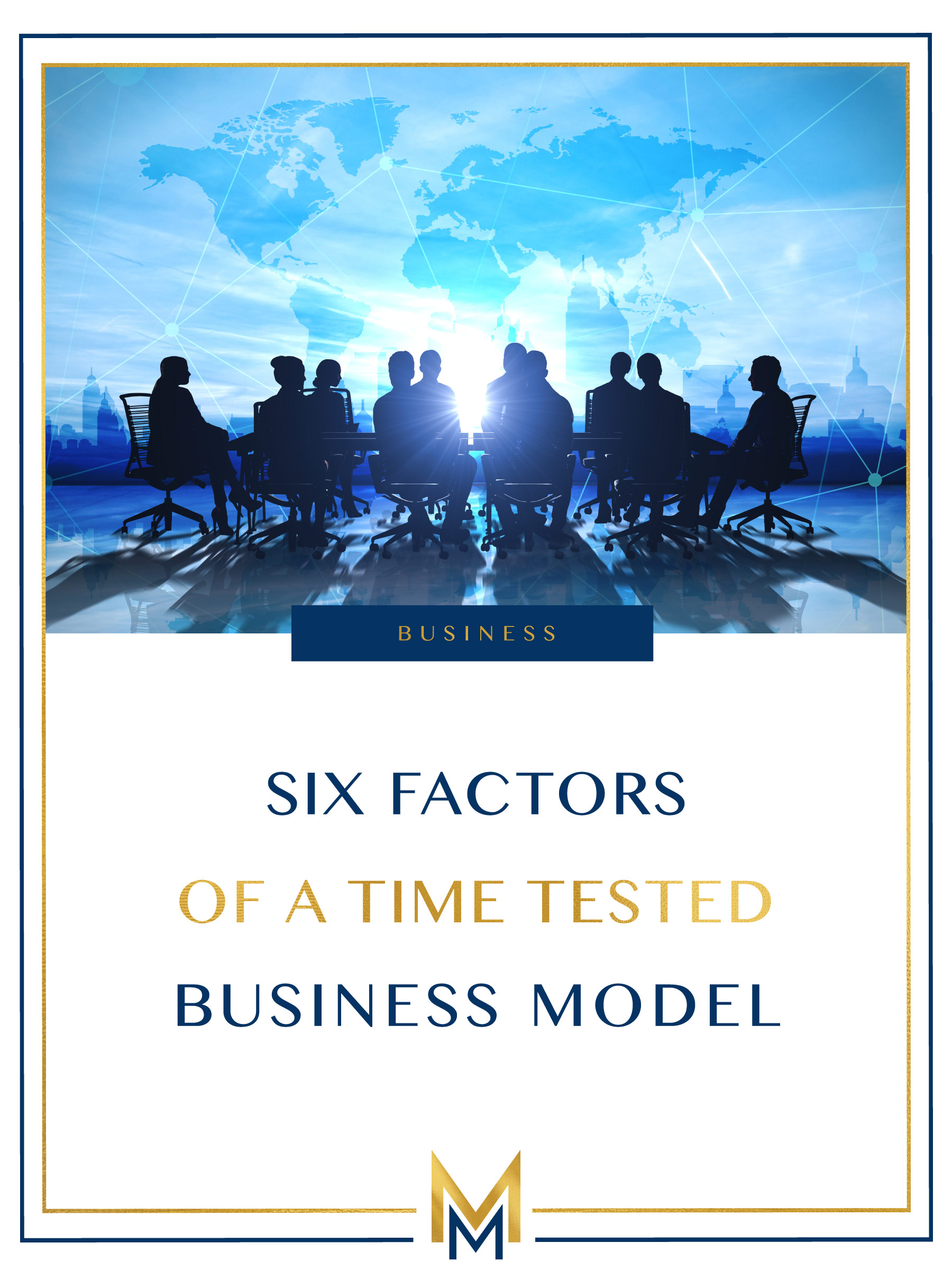 six-factors-of-a-time-tested-business-model.jpg