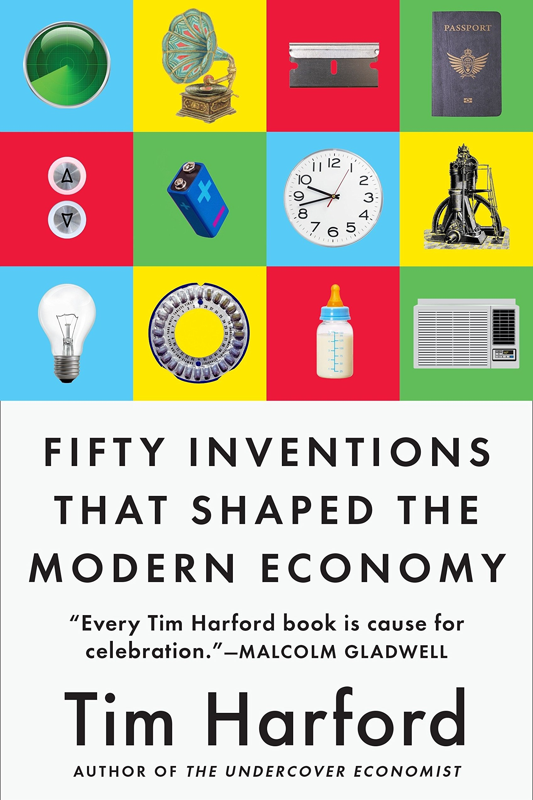 fivty inventions that shaped the modern economy tim harford.jpg