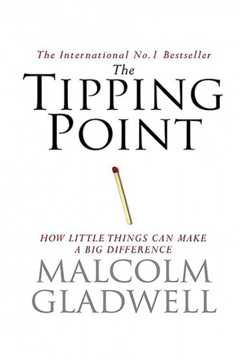 the tipping point malcolm gladwell.jpg