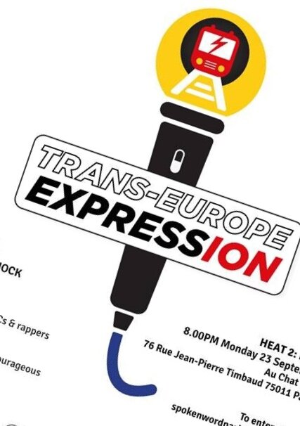 - Here's my first post on the website - happy to have been chosen to perform for Trans-Europe ExpressION slam contest. Tonight 8PM @Au Chat Noir, 76 Rue Jean-Pierre Timbaud, 75011 Paris.