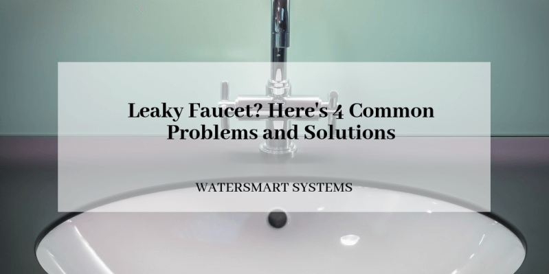leaky-faucet-heres-4-common-problems-and -solution.png