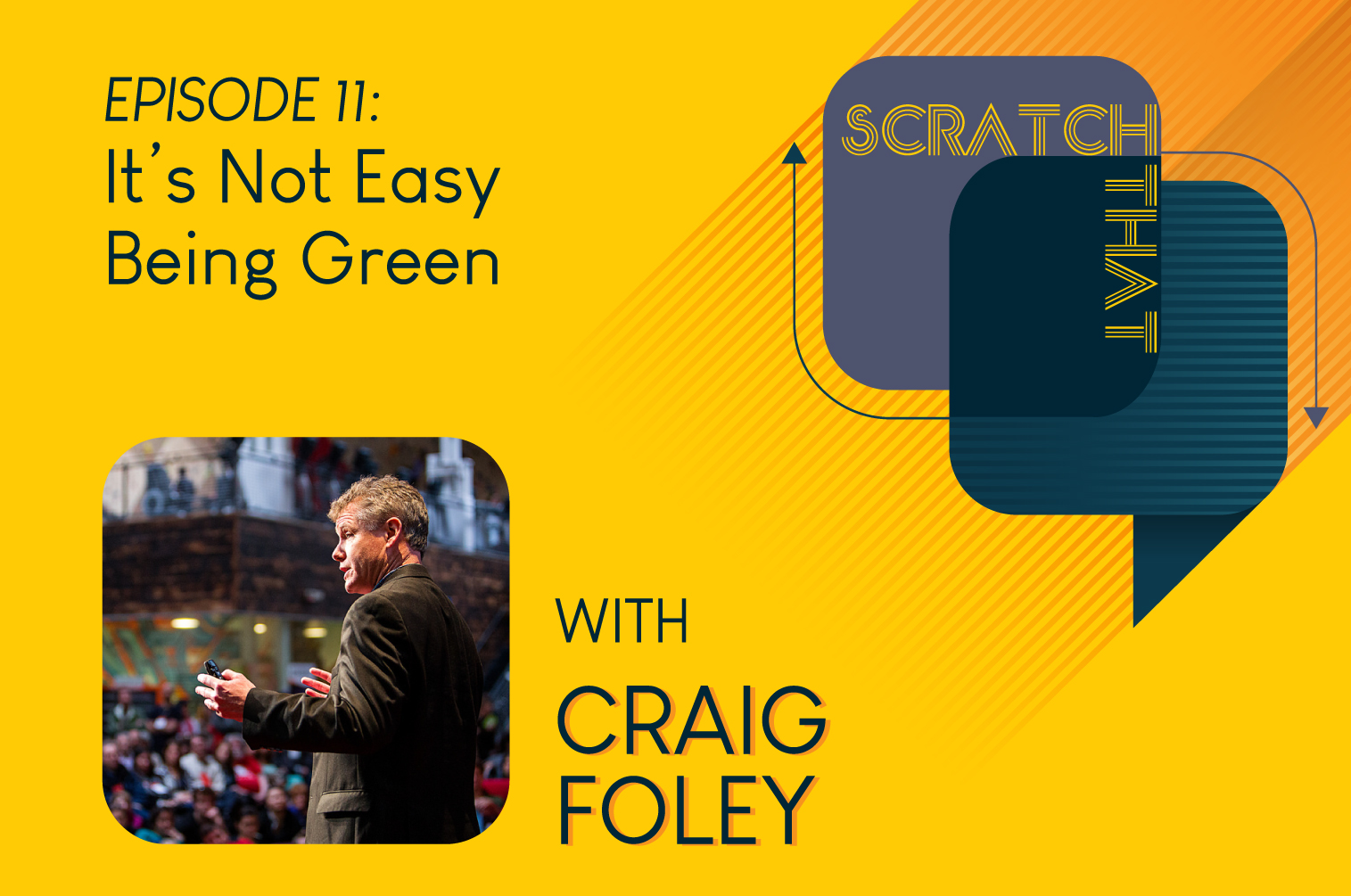 Episode11_CraigFoley_ScratchThat_squarespace.jpg
