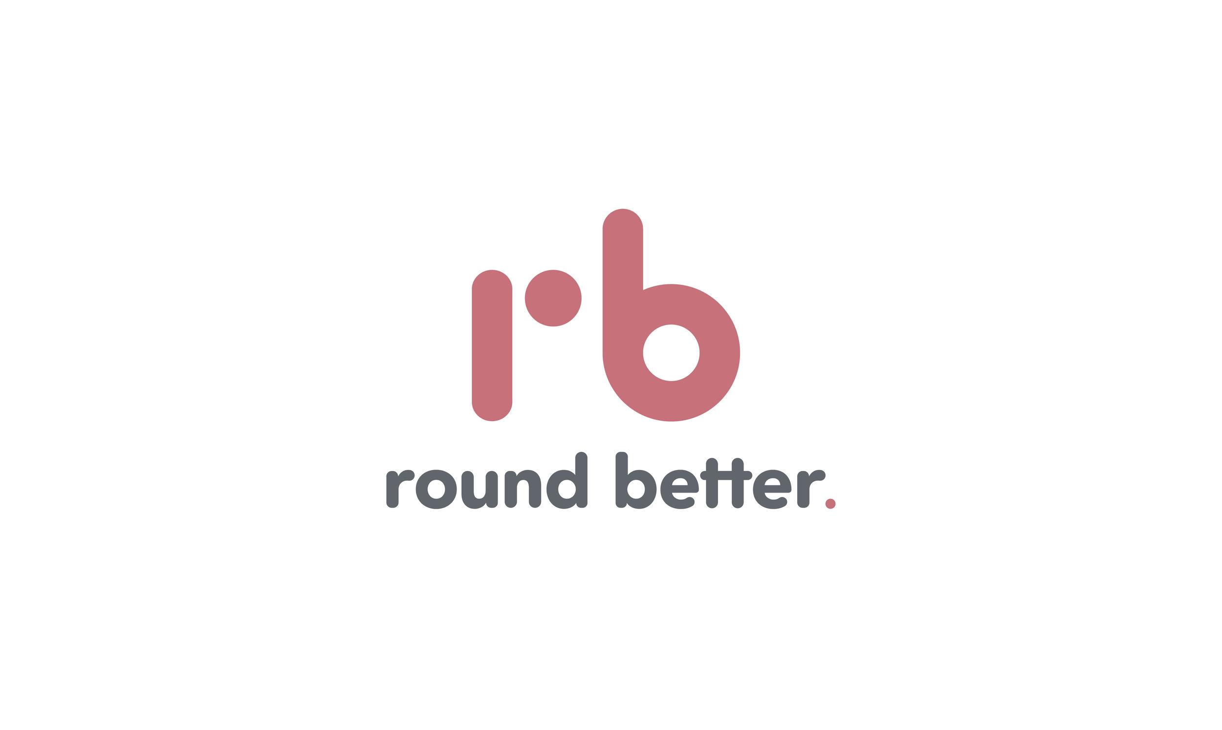 round-better