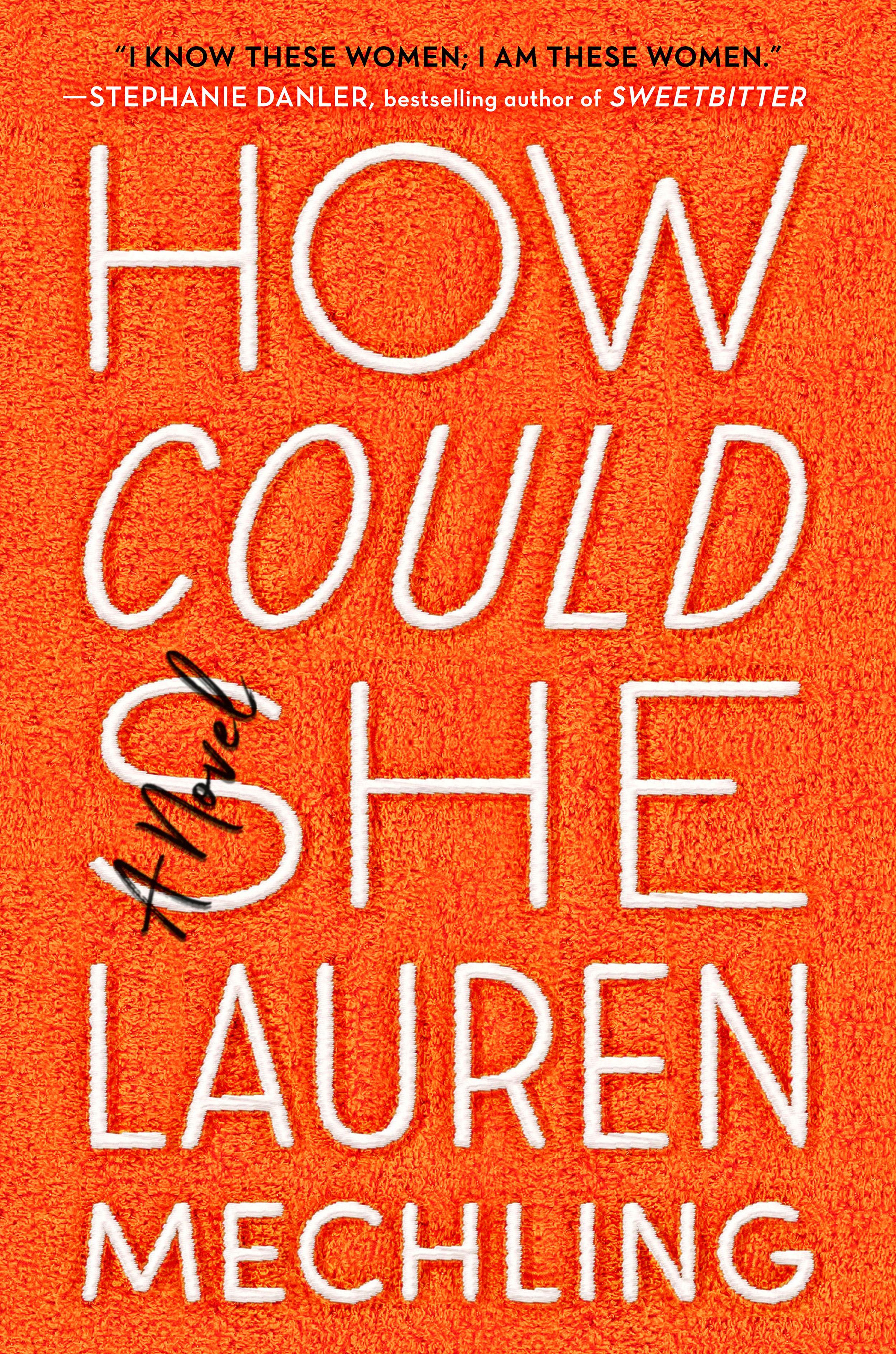 How Could She Lauren Mechling