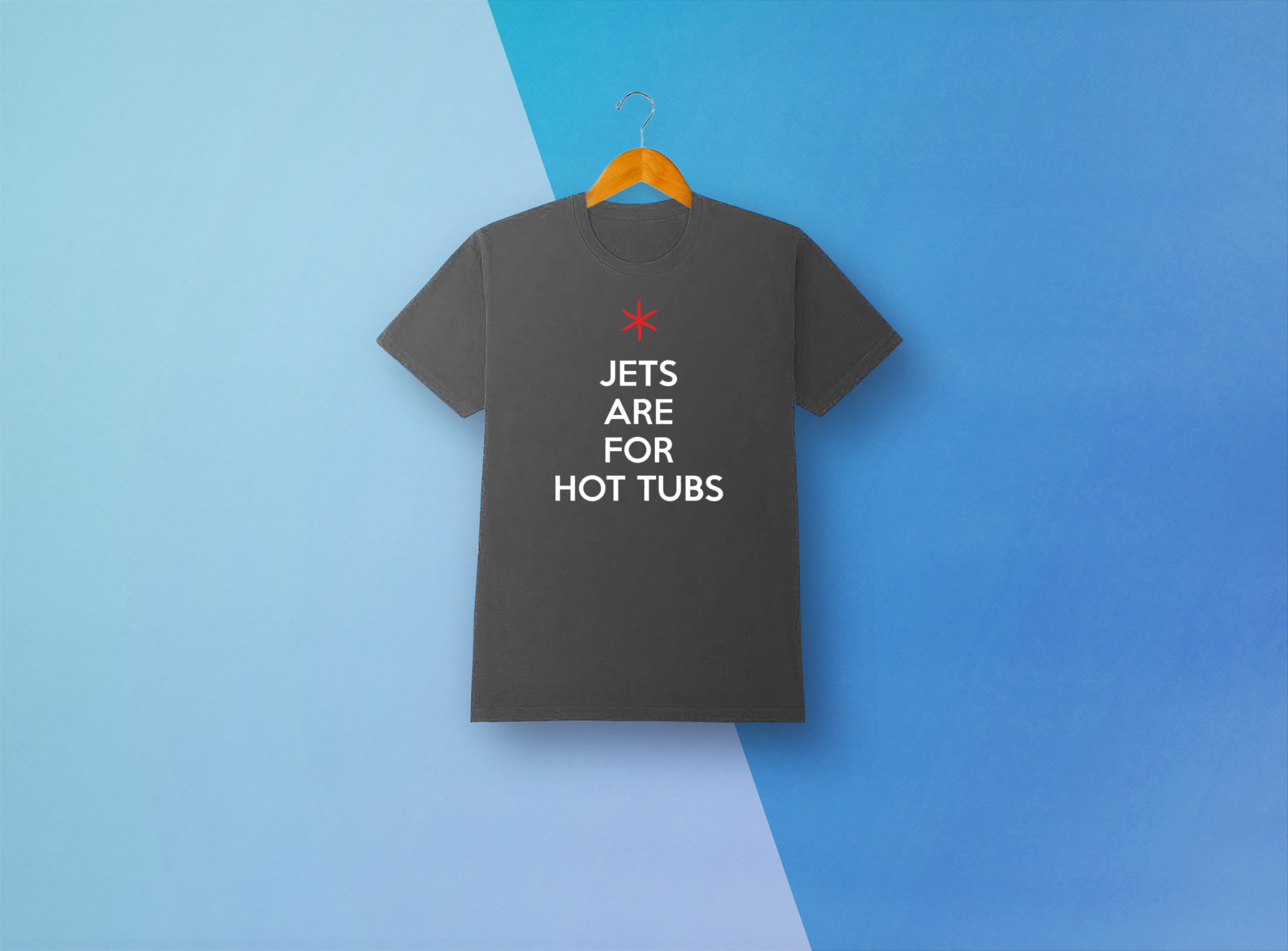Jets Are For Hot Tubs T-Shirt