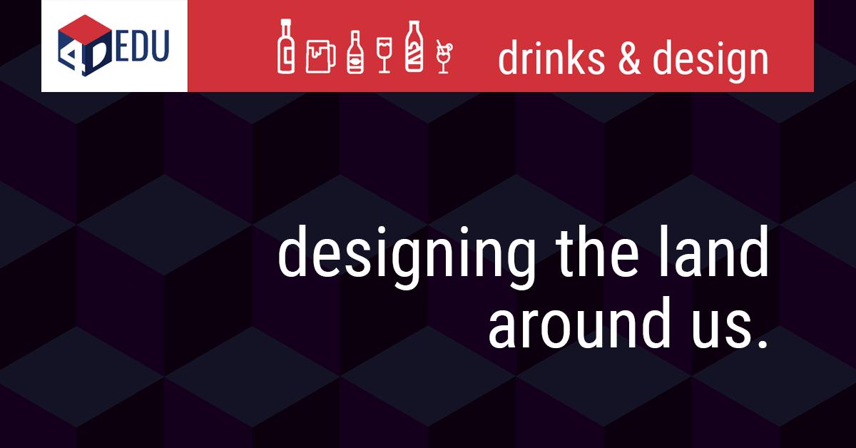 4D-EDU-Designing-the-Land-Around-Us.png