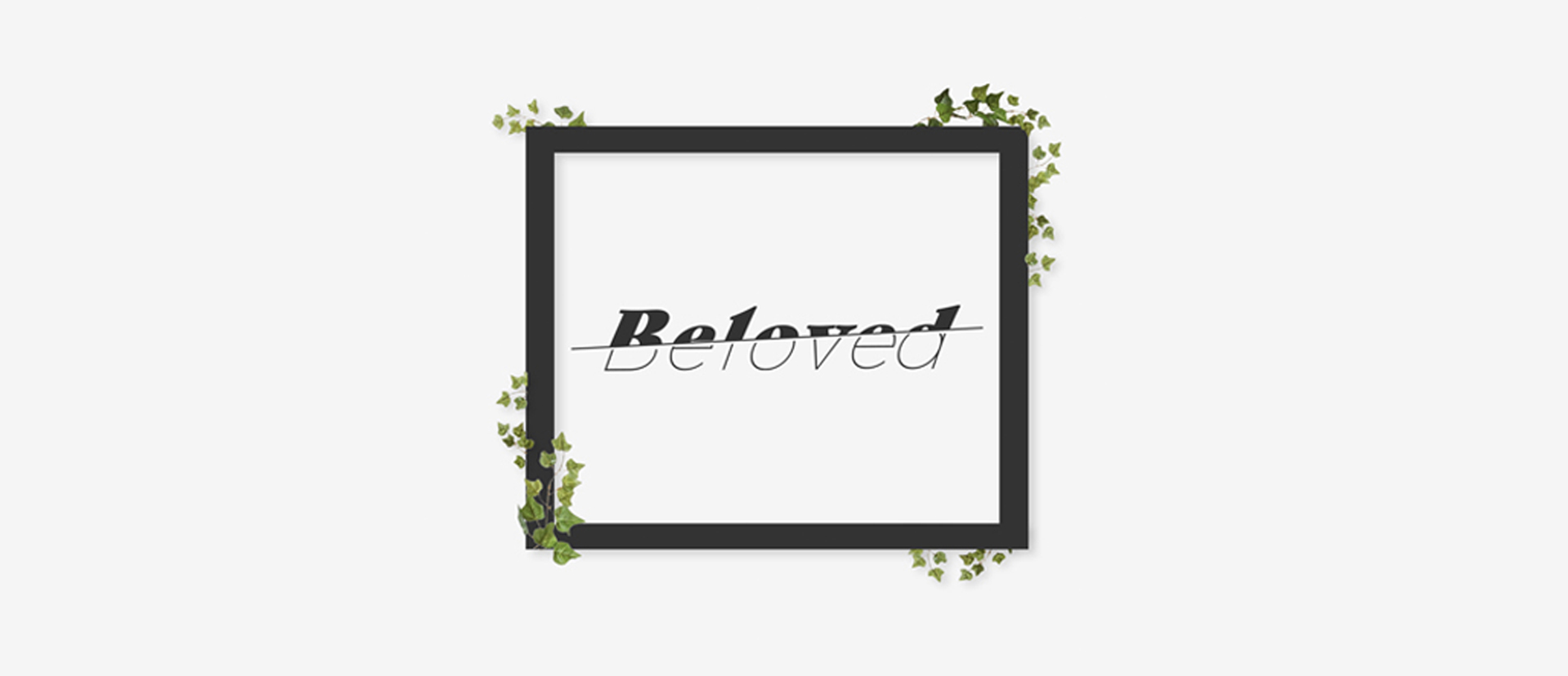 Website_Series_Header_Beloved.jpg