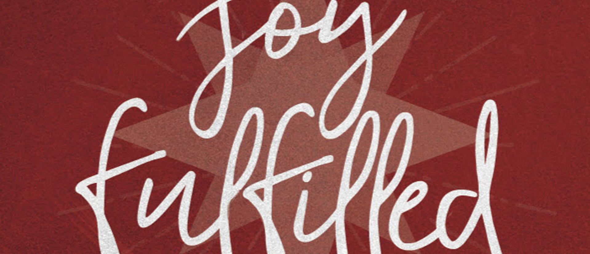 Website_Series_Header_Joy_Fulfilled.jpg