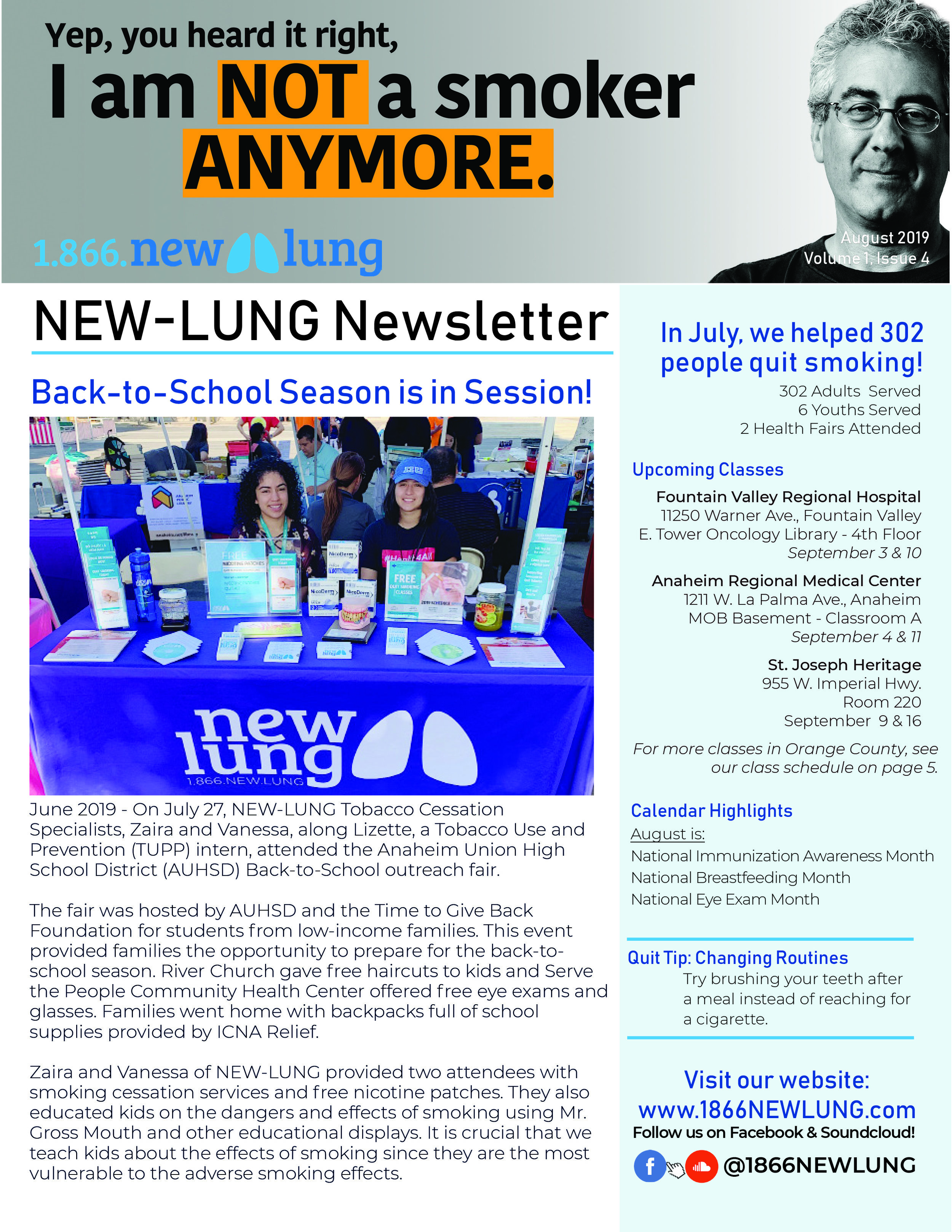 Read the August issue - Read about the affects of vaping and how it has hospitalized a Connecticut teen.Get to know a bit about the NEW-LUNG staff.