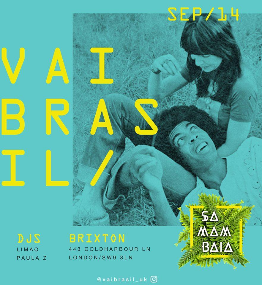 Vai Brazil team up with Samambaia, a genuine Brazilian party, born in Sao Paulo and designed to get people dancing to the best Briazilain music. Tickets here:  https://www.designmynight.com/london/pubs/brixton/market-house/vai-brasil-samambaia