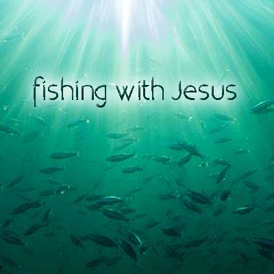 2019-08-18---fishing-with-Jesus.jpg