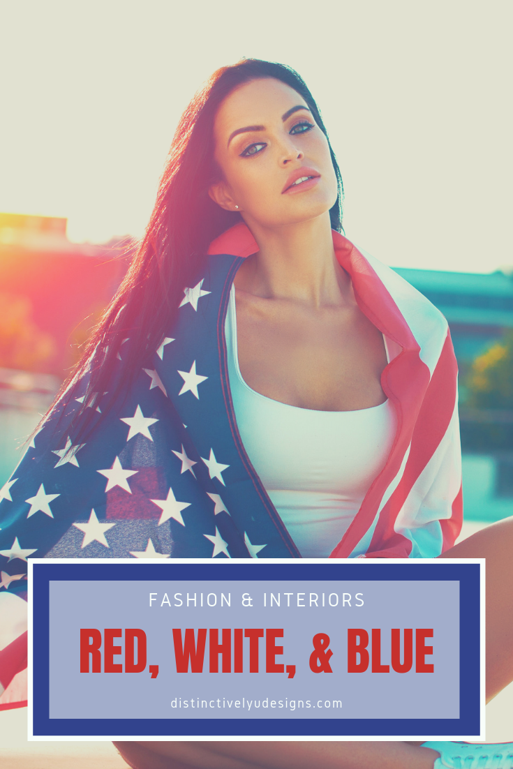 Celebrating our country and freedom the colors red white and blue matter well beyound July 4th and Memorial Day. These colors are strong colors that have impact when put together in interior design as well as in fashion come learn how the pros use it!