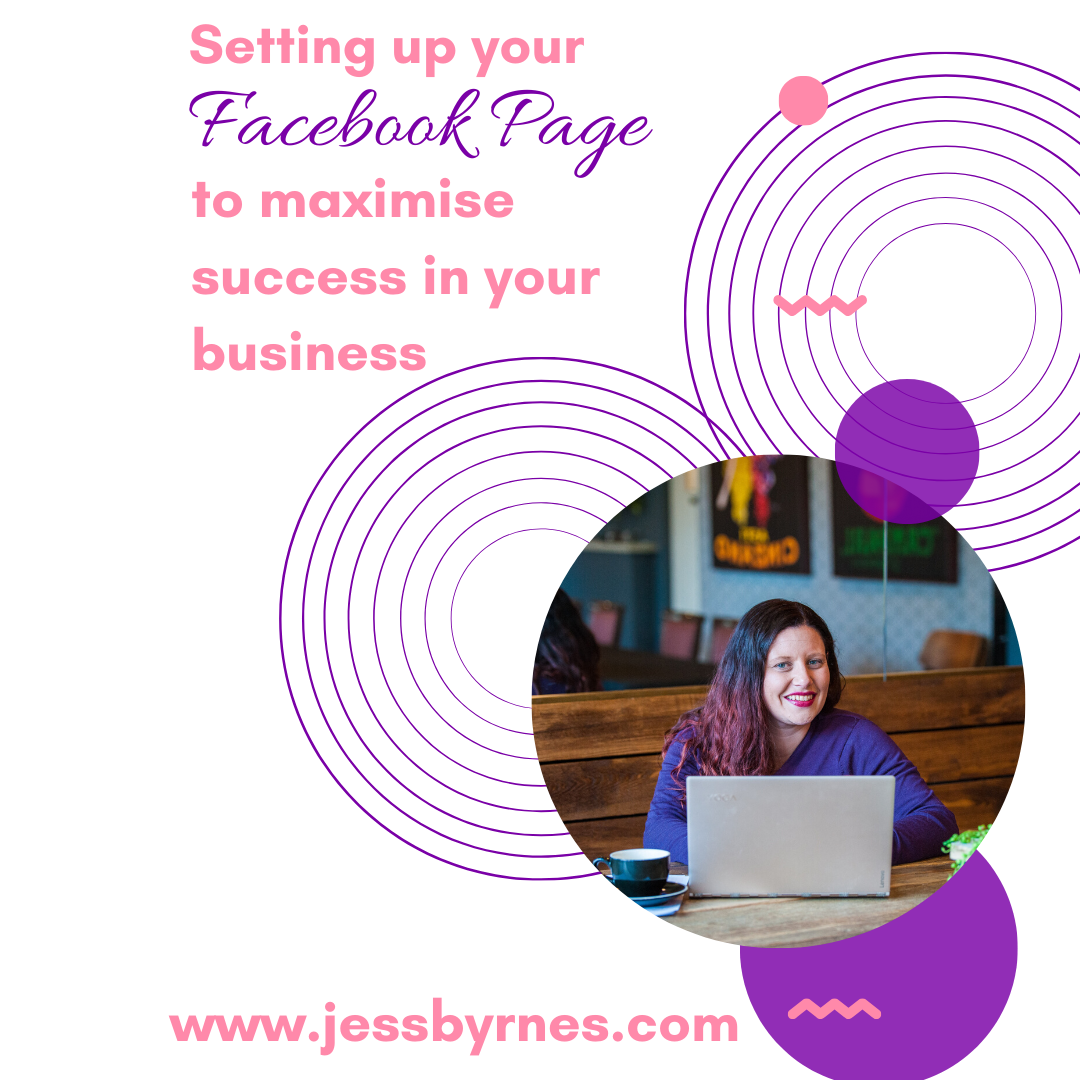 setting up your Facebook Page to maximise success in your business